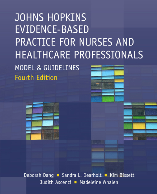 Johns Hopkins Evidence-Based Practice for Nurses and Healthcare Professionals, Fourth Edition
